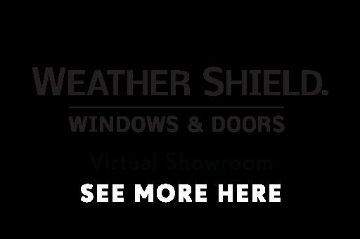 Weather Shield Virtual Showroom